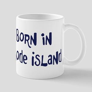 Born in Rhode Island Mug