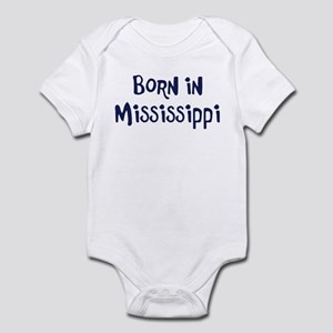 Born in Mississippi Infant Bodysuit