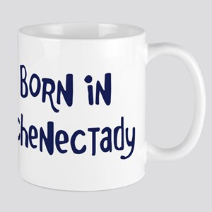Born in Schenectady Mug