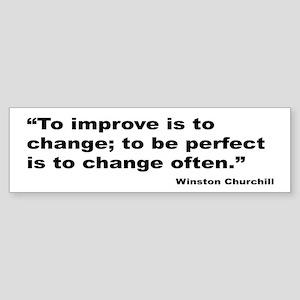Churchill Perfect Change Quote Bumper Sticker