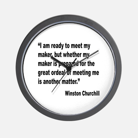 Churchill Maker Quote Wall Clock