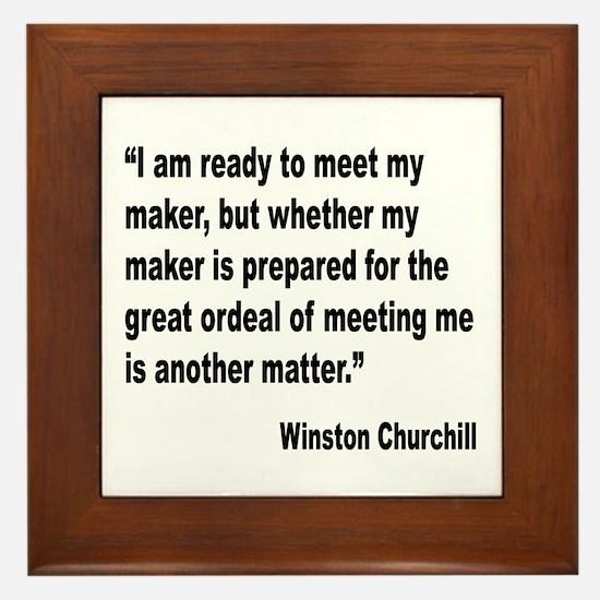 Churchill Maker Quote Framed Tile