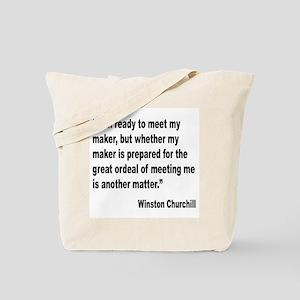 Churchill Maker Quote Tote Bag