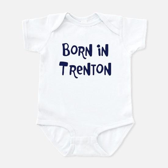 Born in Trenton Infant Bodysuit