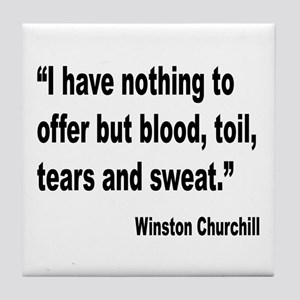 Churchill Blood Sweat Tears Quote Tile Coaster