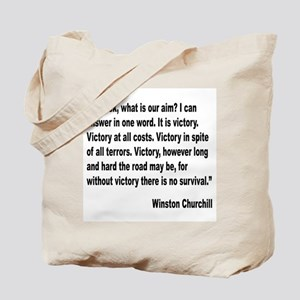 Churchill Victory Quote Tote Bag