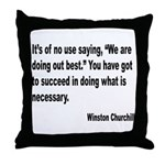 Churchill Necessary Success Quote Throw Pillow