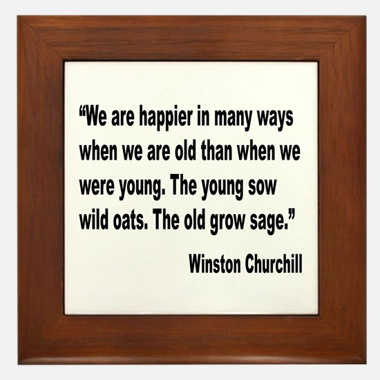 Churchill Happy Old Quote Framed Tile