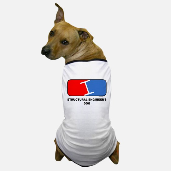 Structural Engineer's Dog Dog T-Shirt