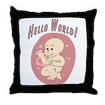 Hello World !, Baby's birth Throw Pillow