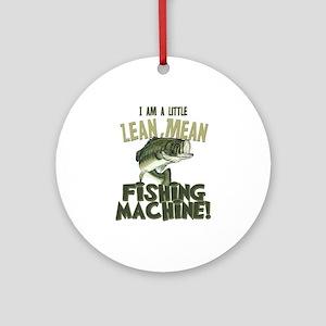 Lean Mean Fishing Machine Ornament (Round)