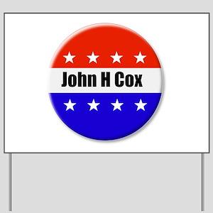 John H Cox Yard Sign