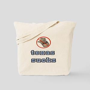 texas sucks! Tote Bag