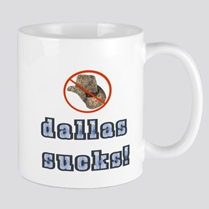 Dallas Sucks! Mug