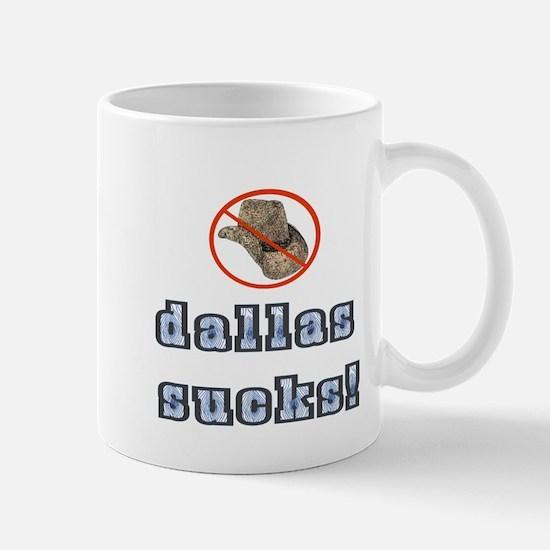 Dallas Sucks! Mug