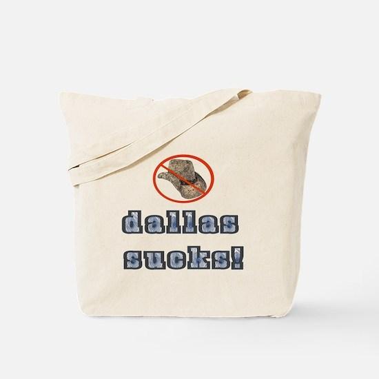 Dallas Sucks! Tote Bag