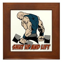 Shut Up and Lift Weightlifter Framed Tile