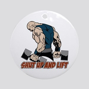 Shut Up and Lift Weightlifter Ornament (Round)