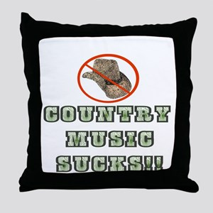 Country Music Sucks! Throw Pillow