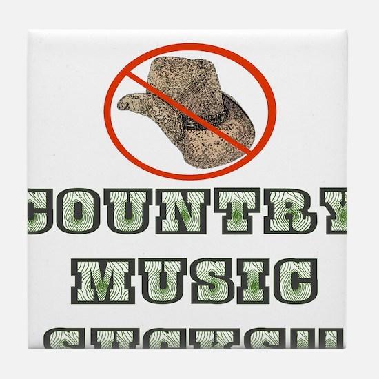 Country Music Sucks! Tile Coaster