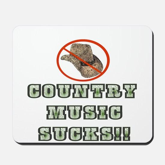 Country Music Sucks! Mousepad