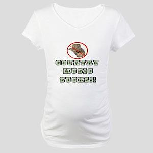 Country Music Sucks! Maternity T-Shirt