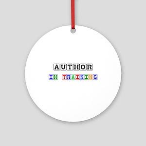 Author In Training Ornament (Round)