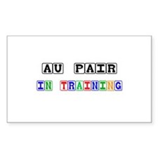 Au Pair In Training Rectangle Sticker