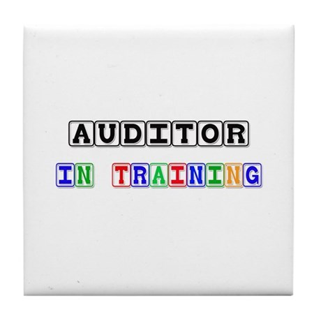 Auditor In Training Tile Coaster