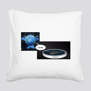 Flat Earth Today Square Canvas Pillow
