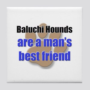 Baluchi Hounds man's best friend Tile Coaster