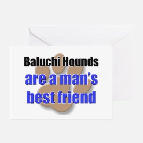 Baluchi Hounds man's best friend Greeting Cards (P