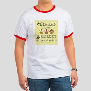 Stressed is Desserts Ringer T