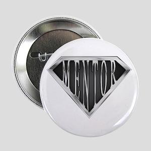 """SuperMentor(metal) 2.25"""" Button"""