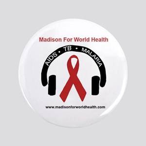 """Madison For World Health 3.5"""" Button"""