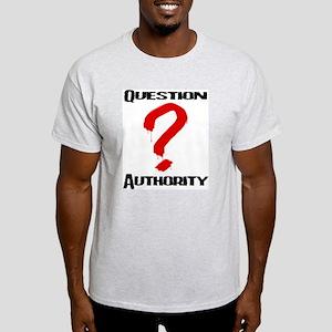 Question Authority 1 Light T-Shirt