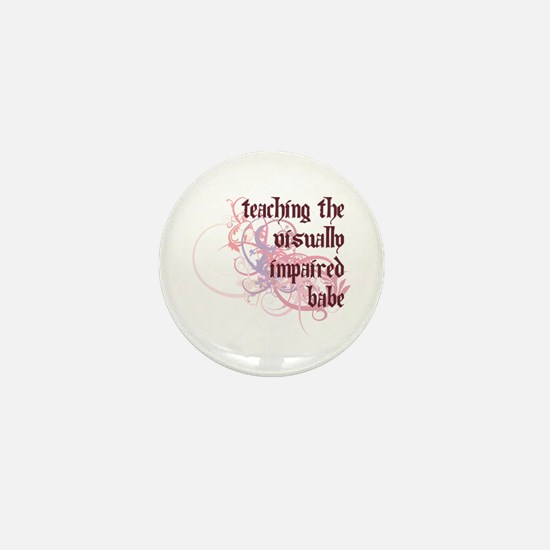 Teaching the Visually Impaired Babe Mini Button
