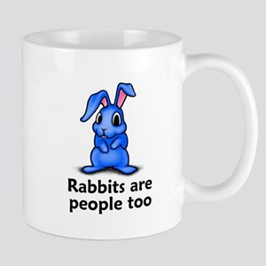 Rabbits Are People Too Mug