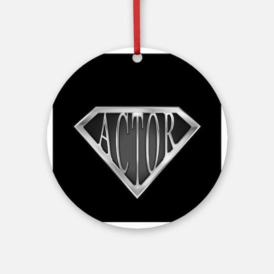 SuperActor(metal) Ornament (Round)