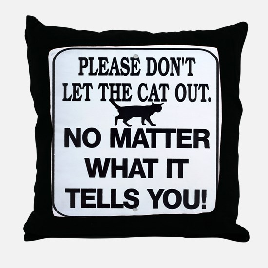 Cat Out Throw Pillow