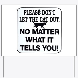Cat Out Yard Sign