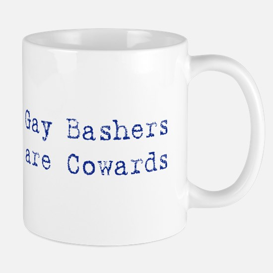 Gay bashers are cowards Mug