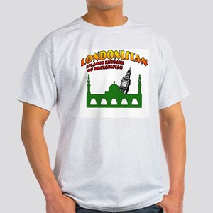 Londonistan Light T-Shirt