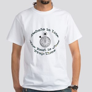 Debate is Life White T-Shirt
