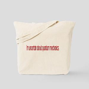 quantum mechanics Tote Bag