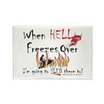 When Hell freezes Rectangle Magnet (100 pack)