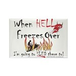 When Hell freezes Rectangle Magnet (10 pack)