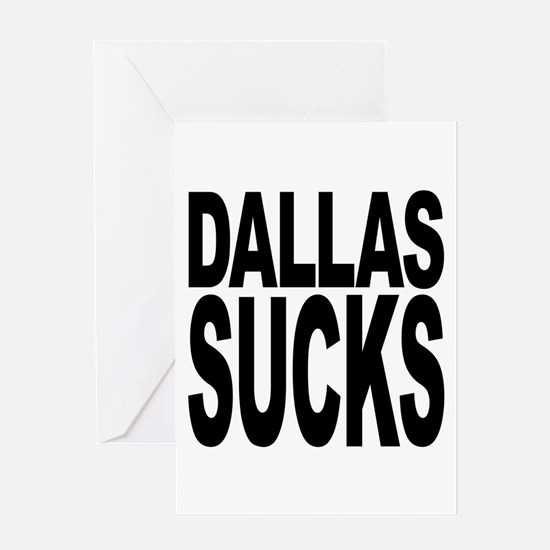Dallas Sucks Greeting Card
