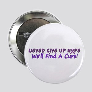"""Never Give Up Hope 2.25"""" Button"""
