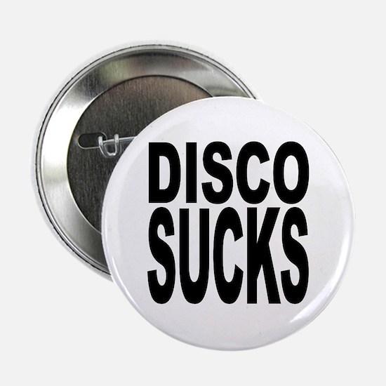 """Disco Sucks 2.25"""" Button"""